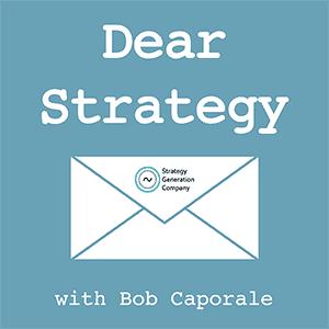 Dear Strategy 107: Dealing With Short-Attention Span Leaders